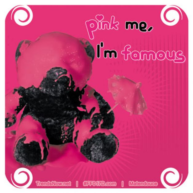 Pink me I'm famous ourson
