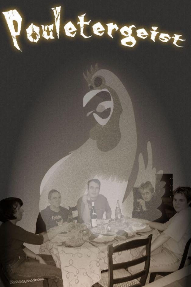 Pouletergeist Poultrygeist Poltergeist